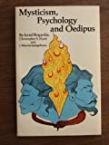 Mysticism, Psychology and Oedipus, Israel Regardie and Christopher S. Hyatt, 0941404382