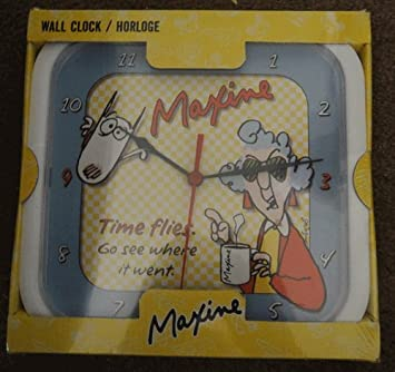 Maxine Wall Clock Time Flies Go See Where It Went.