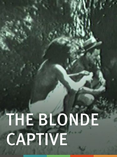 The Blonde Captive -