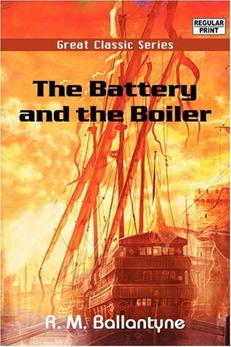 The Battery and the Boiler pdf epub