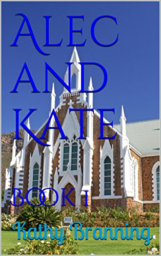 Alec and Kate: Book 1 (The Magnificent Mile)