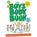 The Boy's Body Book: Third Edition: Everything You Need to Know for Growing Up YOU
