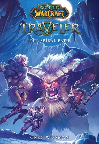 Book cover from The Spiral Path (World of Warcraft: Traveler, Book 2) by Greg Weisman