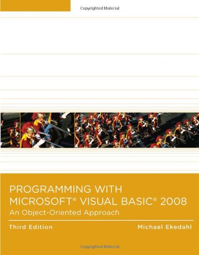 Programming with Microsoft Visual Basic 2008: An Object-Oriented Approach
