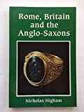 img - for Rome, Britain and the Anglo-Saxons (Archaeology of Change) book / textbook / text book