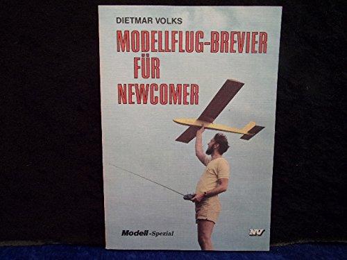 Modellflug-Brevier für Newcomer (Modell-Spezial)