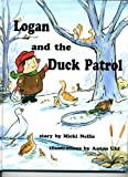 Logan and the Duck Patrol, Micki Nellis, 1885534043