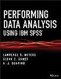 Performing Data Analysis Using IBM SPSS 9781118357019