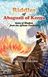 Riddles of Abagusii of Kenya, Christopher Okemwa, 1926906187