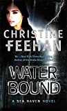 Water Bound: Number 1 in series (Sisters of the Heart)