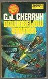 Downbelow Station, C. J. Cherryh, 0879978287