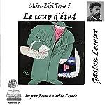 Le coup d'état (Chéri-Bibi 5)   Gaston Leroux