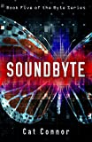 Soundbyte (-byte series Book 5)