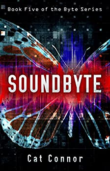 Soundbyte (-byte series Book 5) by [Connor, Cat]