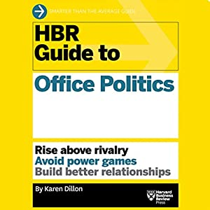 HBR Guide to Office Politics Audiobook