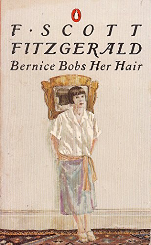 COLLECTED STORIES: BERNICE BOBS HER HAIR by PENGUIN