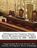 Crs Report for Congress, Kerry Dumbaugh, 129324631X