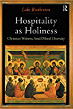 Hospitality as Holiness: Christian Witness Amid Moral Diversity