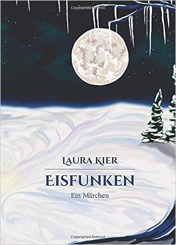 Book Eisfunken: Volume 2 (Märchen statt Pralinen)