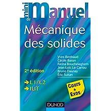MINI MANUEL DE MÉCANIQUE DES SOLIDES 2E ÉD.