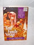 Your Family Voyage, Roger Hillerstrom, 0800716795