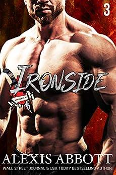 Ironside: A Bad Boy Biker Romance (Heartbreakers MC Book 3) by [Abbott, Alexis]