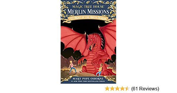 Magical Agust Night Under Giant Oak >> Night Of The Ninth Dragon Magic Tree House R Merlin Mission Book