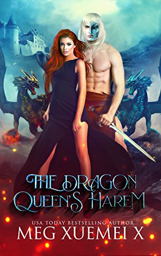 The Dragon Queen's Harem: A Reverse Harem Paranormal & Urban Fantasy Romance (The Cursed Dragon Queen and Her Mates Book 2)