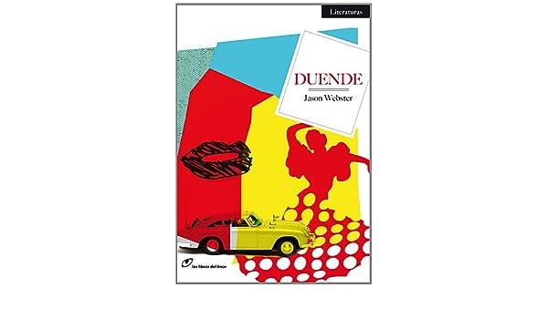 Duende (Literaturas): Amazon.es: Webster, Jason, Murillo Fort ...