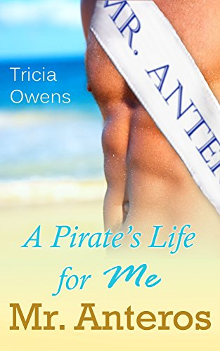 a-pirates-life-for-me-mr-anteros-standalone-novella-pirates-of-anteros