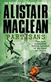 Partisans by Alistair MacLean front cover