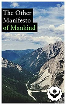 The Other Manifesto (of Mankind)