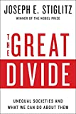 The Great Divide: Unequal Societies and What We Can