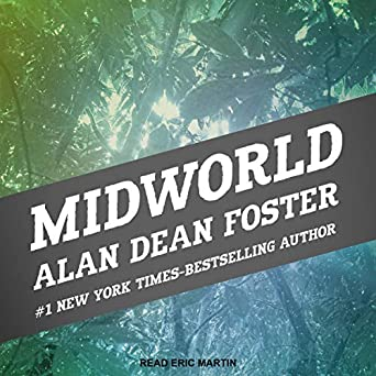 Midworld by Alan Dean Foster science fiction and fantasy book and audiobook reviews
