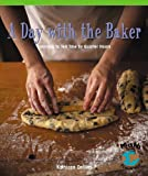 A Day with the Baker, Kathleen Collins, 0823988546