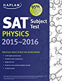 Kaplan SAT Subject Test Physics 2015-2016 (Kaplan Test Prep)