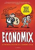 img - for Economix: la premiere histoire de l'economie en BD (French Edition) book / textbook / text book