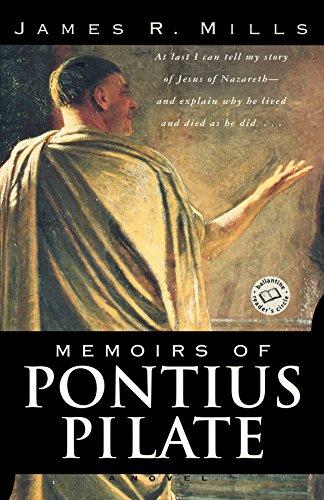 Memoirs of Pontius Pilate: A Novel (Ballantine Reader's Circle)