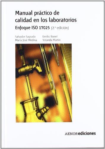 Descargar Libro Manual Práctico De Calidad En Los Laboratorios: Enfoque Iso 17025 Salvador Sagrado Vives