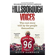 Hillsborough Voices: The Real Story Told by the People Themselves