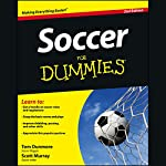 Soccer For Dummies, 2nd Edition | Thomas Dunmore,Scott Murray