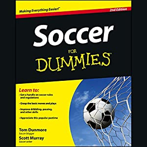 Soccer For Dummies, 2nd Edition Audiobook
