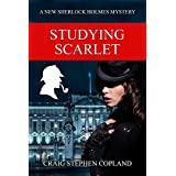 Studying Scarlet: A New Sherlock Holmes Mystery - Second Edition (New Sherlock Holmes Mysteries Book 1)