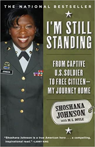 I'm Still Standing: From Captive U S  Soldier to Free Citizen--My