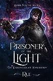 Prisoner of the Light (The Chronicles of Hawthorn Book 5)