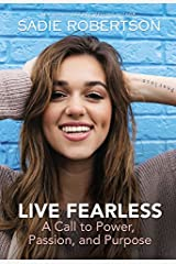 Live Fearless: A Call to Power, Passion, and Purpose Hardcover