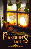 Firebird's Lair (The Dragonland Saga Book 1)