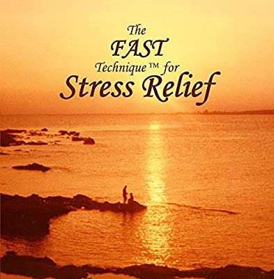 The FAST Technique for Stress Relief