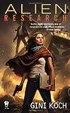 Alien Research (Alien Novels)