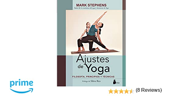 AJUSTES DE YOGA: Amazon.es: MARK STEPHENS, ANTONIO LUIS ...